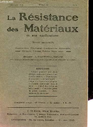 REVUE MENSUELLE DE LA RESISTANCE DES MATERIAUX ET SES APPLICATIONS. N°9. TOME 3 par SOUS LA DIRECTION DE A. NACHTERGA