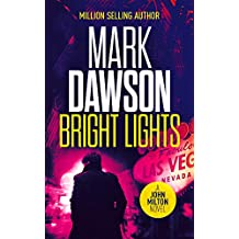 Bright Lights (John Milton Thrillers Book 15)