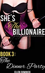 The Dinner Party (She's The Billionaire Book 3)
