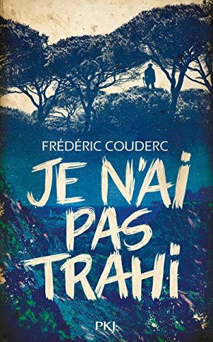 Je n'ai pas trahi par  Frédéric COUDERC