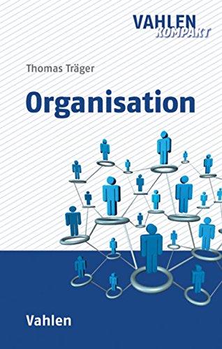 Organisation (Vahlen kompakt)