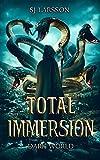 Total Immersion: Dark World: A Gamelit Adventure