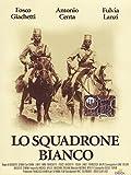 lo squadrone bianco registi augusto genina [Italia] [DVD]