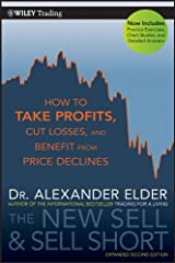 The New Sell and Sell Short: How To Take Profits, Cut Losses, and Benefit From Price Declines (Wiley Trading) Paperback