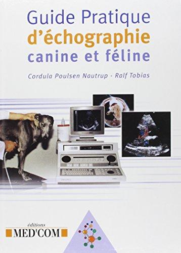 Guide pratique d'échographie canine et féline par Cordula-Poulsen Nautrup
