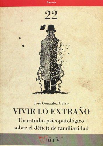 Vivir Lo Extraño (Recerca) por José González Calvo
