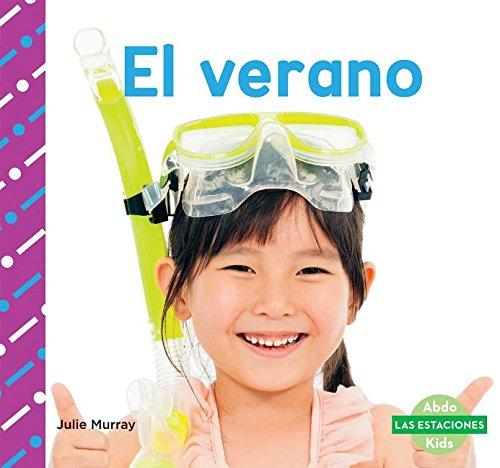 El Verano (Summer) (Las Estaciones / Seasons) por Julie Murray