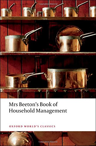 Mrs Beeton\'s Book of Household Management: Abridged edition (Oxford World\'s Classics)