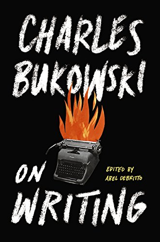 Charles Bukowski-sammlung (On Writing)