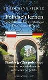 Polnisch lernen - Geschichte(n) und Erzählungen in Deutsch und Polnisch. Nauka jzyka polskiego - historie i opowiadania po niemiecku po polsku
