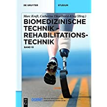 Biomedizinische Technik – Rehabilitationstechnik: Band 10