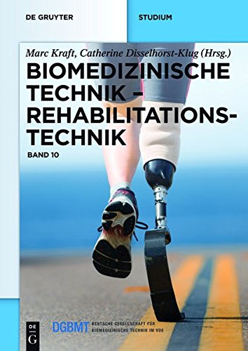 Biomedizinische Technik: Rehabilitationstechnik