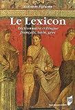 Le Lexicon - Dictionnairetrilingue français, latin, grec