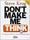 Don't make me think. Un approccio di buon senso all'usabilità del web