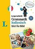 Langenscheidt Grammatik Italienisch Bild für Bild - Die visuelle Grammatik für den leichten...