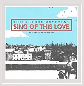 Sing of This Love