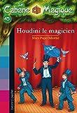 La Cabane Magique, Tome 45 :Le magicien Houdini