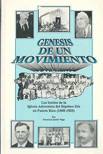 Génesis de un Movimiento por Francisco Vega