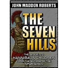 The Seven Hills (Hannibal's Children Series Book 2)