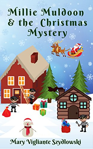ebook: Millie Muldoon & the Christmas Mystery (Millie Muldoon Mysteries Book 2) (B01N6GDZG1)