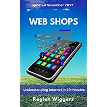 Web shops (Understanding Internet Book 2) (English Edition)
