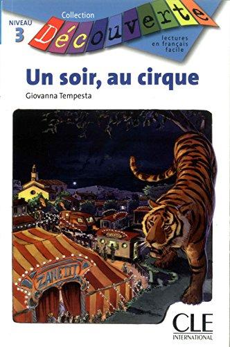 Decouverte: Un soir au cirque (Découverte) por Giovanna Tempesta