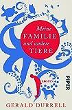 Meine Familie und andere Tiere: Roman von Gerald Durrell