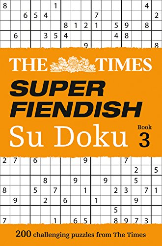 The Times Super Fiendish Su Doku Book 3 (Times Mind Games) por The Times Mind Games
