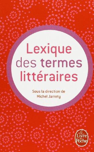 Lexique des termes littéraires par Michel Jarrety