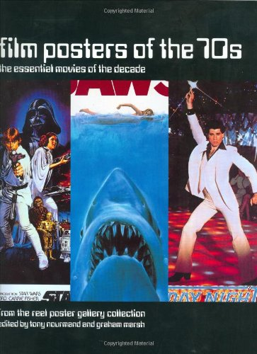 Film Posters of the 70s: The Essential Movies of the Decade - From the Reel Poster Gallery Collection (Film Posters of the Decade)