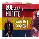 Assez de pognon !   Rue de la Muette (Groupe de chanson français)