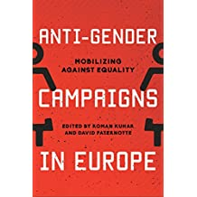 Anti-Gender Campaigns in Europe: Mobilizing against Equality