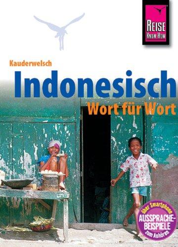 Indonesisch Wort für Wort. Kauderwelsch