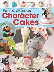 Fun and Original Character Cakes by Parrish, Maisie (2009)