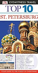Top 10 St. Petersburg [With Map] (DK Eyewitness Top 10 Travel Guides) by Marc Bennetts (2010-05-03)