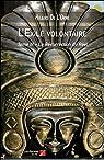 L'Exilé volontaire: Tome III - La Résurrection du Réel par Hilaire de l`Orne