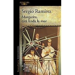 Margarita, está linda la mar (Premio Alfaguara de novela 1998) (HISPANICA)
