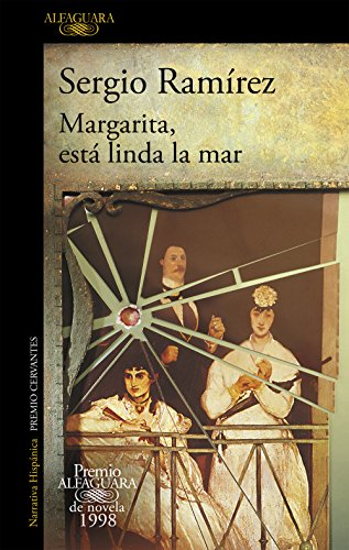 Margarita, está linda la mar (Premio Alfaguara de novela)