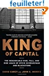 King of Capital: The Remarkable Rise,...