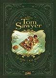 Aventures de Tom Sawyer Integrale - T01 à T04