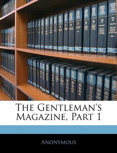 The Gentleman's Magazine, Part 1