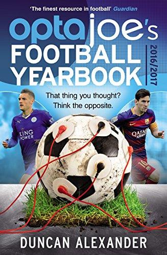 OptaJoe\'s Football Yearbook 2016: That thing you thought? Think the opposite. (Yearbooks)
