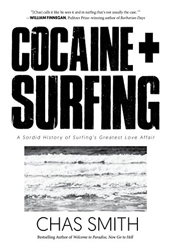 Cocaine + Surfing