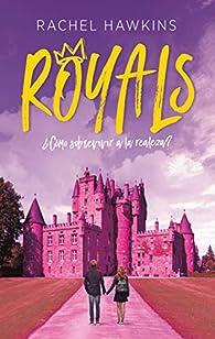 Como Sobrevivir a la Realeza par Rachel Hawkins