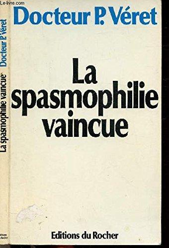 La spasmophilie vaincue par la mdecine nergtique