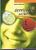 I territori dell'uomo. Modulo 2A-2B. Per la Scuola media