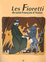 Les Fioretti de saint François d'Assise