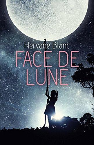 Face de Lune par [BLANC, HERVANE]
