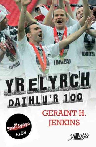 Yr Elyrch: Dathlu'r 100 (Welsh Edition) por Gwyn Jenkins