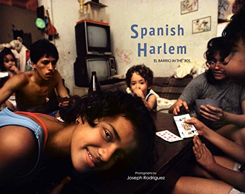 Spanish Harlem: El Barrio in the '80s (Harlem Foto)